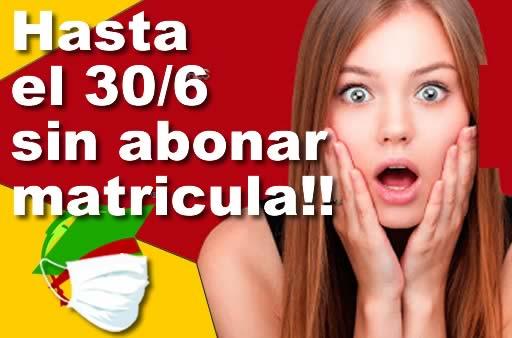 PROMOCION: HASTA EL 30/06 SIN ABONAR MATRICULA